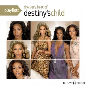 Playlist: The Very Best Of Destiny's Child - Artwork CD - 2012 release HQ