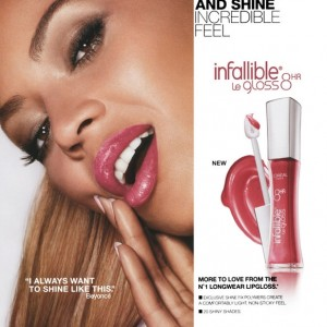Beyoncé AD for L'Oréal Infallible Le Gloss 2012-2