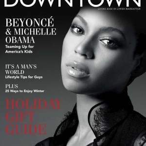 Beyoncé cover & article scans of Downtown magazine dec 2011
